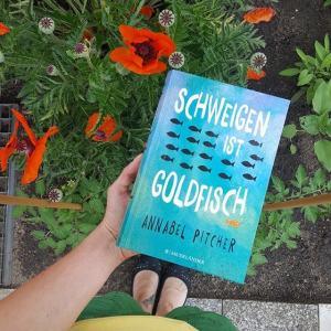 Schweigen ist Goldfisch ~ Annabel Pitcher