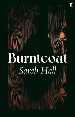 Cover image of Burntcoat by Sarah Hall