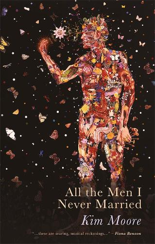 Cover image for All The Men I Never Married by Kim Moore