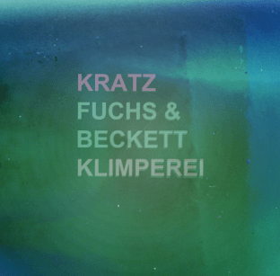 KRATZ, FUCHS&BECKETT : CASSETTE / DOWNLOAD