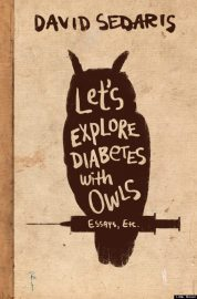 o-SEDARIS-DIABETES-WITH-OWLS-570