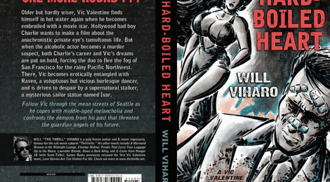 DELAYED MOVIE INSPIRES BIG CHANGES: Will Viharo's Hard-Boiled Heart