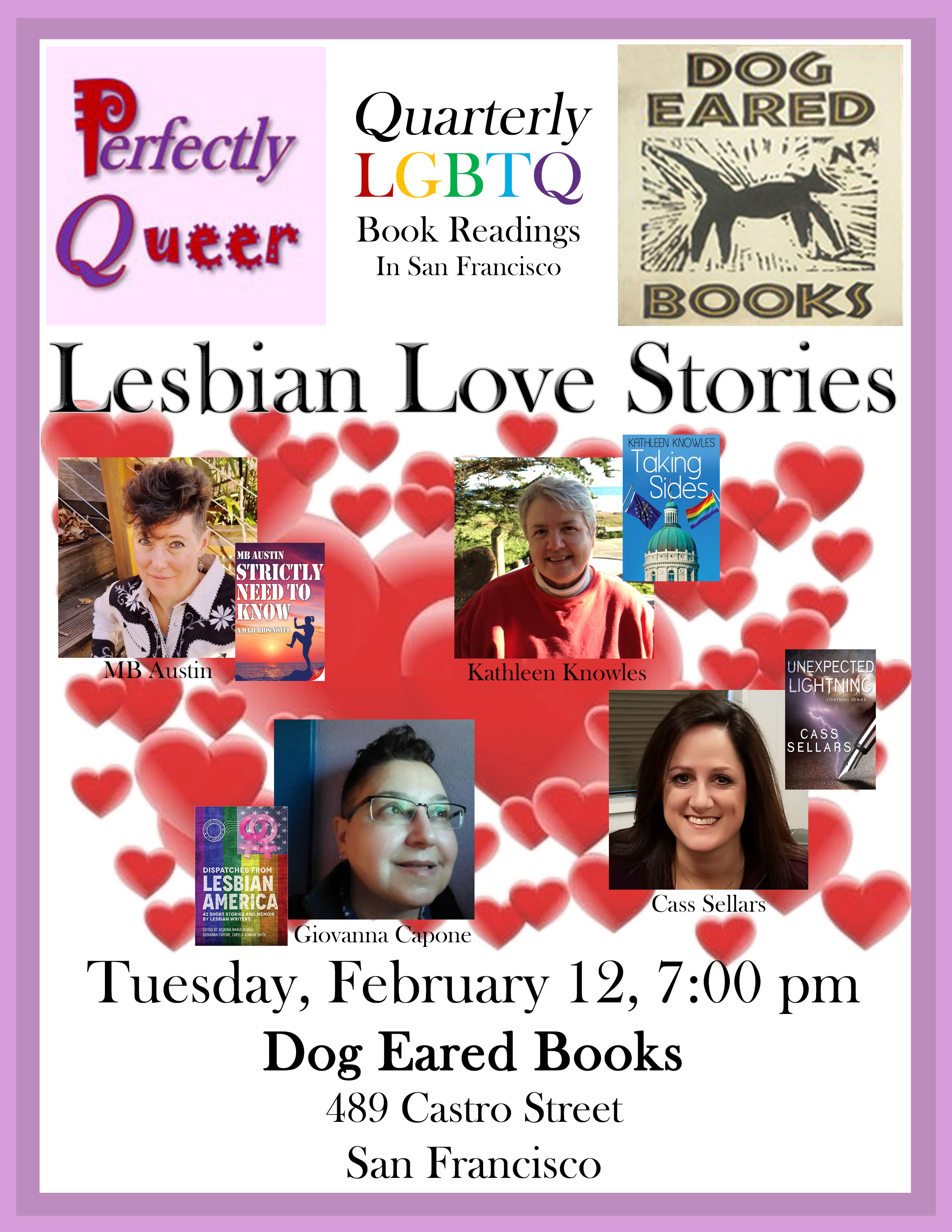MB Austin, Giovanna Capone, Kathy Knowles, and Cass Sellars read love  stories from their work at Perfectly Queer San Francisco, Tuesday, February  12, ...