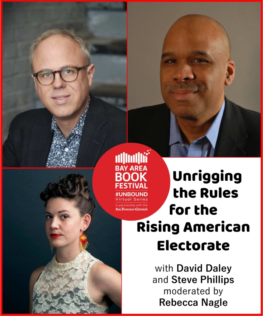 Unrigging the Rules for the Rising American Electorate: David Daley and Steve Phillips