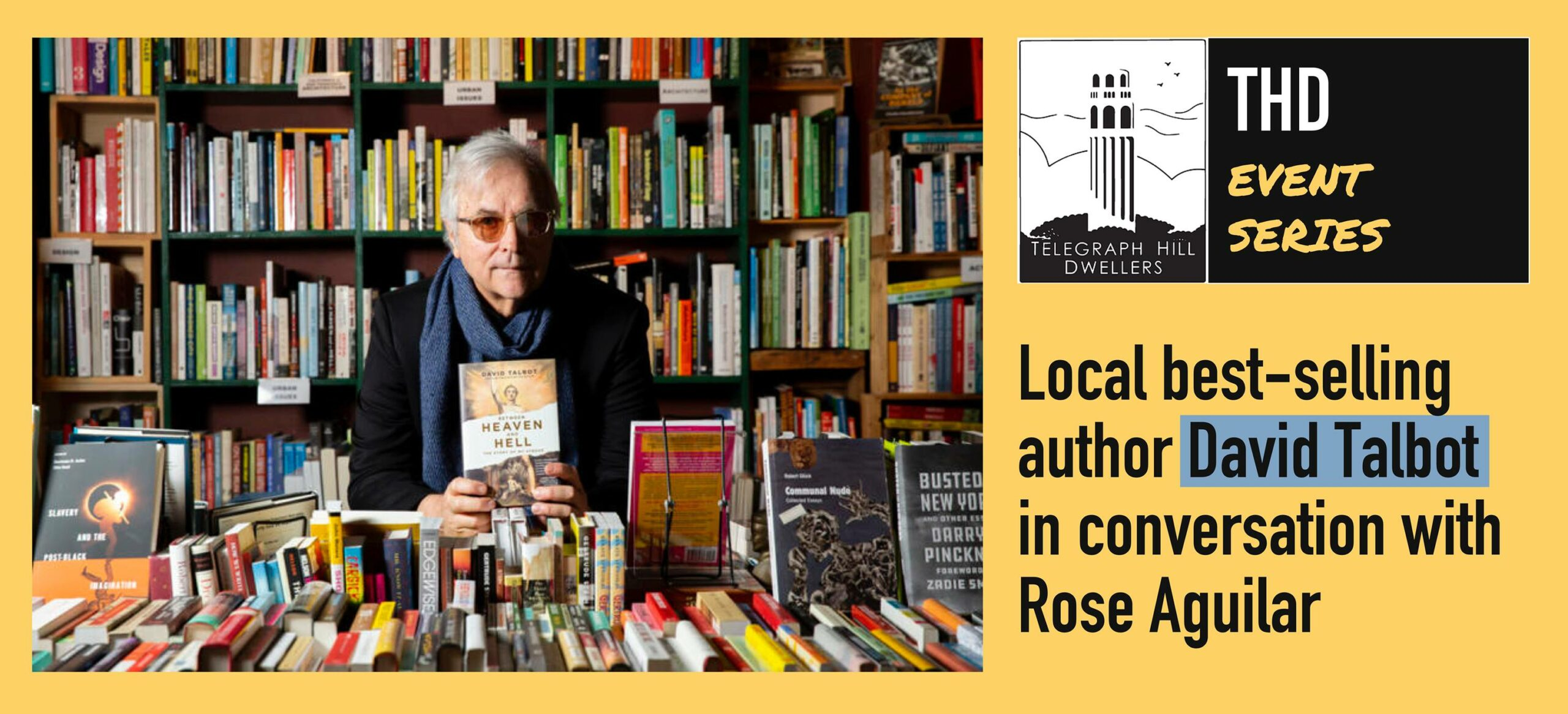 Local best-selling author David Talbot in conversation with Rose Aguilar