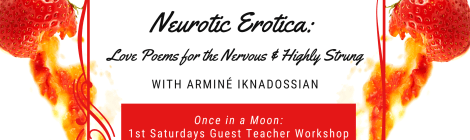 Neurotica Erotica: Love Poems for the Nervous & Highly Strung