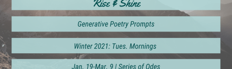 Rise & Shine: Winter 2021   Series of Odes