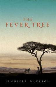 LitStack's 2 A Day Giveaway: The Fever Tree by Jennifer McVeigh