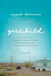 Book Trailer: Girlchild by Tupelo Hassman