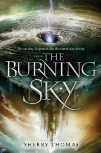 LitStack Review: The Burning Sky by Sherry Thomas