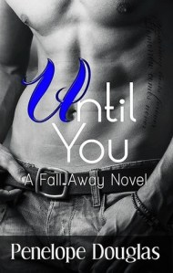 """Teaser Post and a Giveaway: """"Until You"""" by Penelope Douglas"""