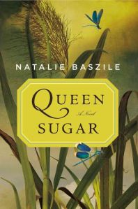 LitStack Recs: Queen Sugar & Life Would be Perfect if I Lived in That House