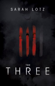 LitStack Review: The Three by Sarah Lotz