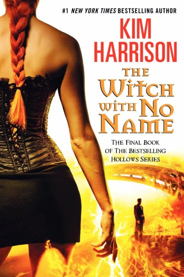The Witch with No Name (Kim Harrison)