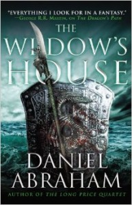 LitStack Review: The Widow's House by Daniel Abraham