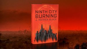 LitStack Review:  Ninth City Burning by J. Patrick Black