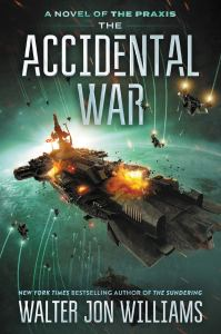 12/27/18: December Giveaway – The Accidental War by Walter Jon Williams