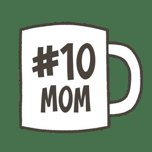 #10 Mom Mug