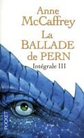 La ballade de Pern l'intégrale III