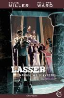 Lasser tome 2 : Mariage à l'égyptienne