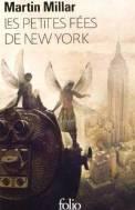 fées New York fuite guerre alliance émancipation liberté chamailleries influence