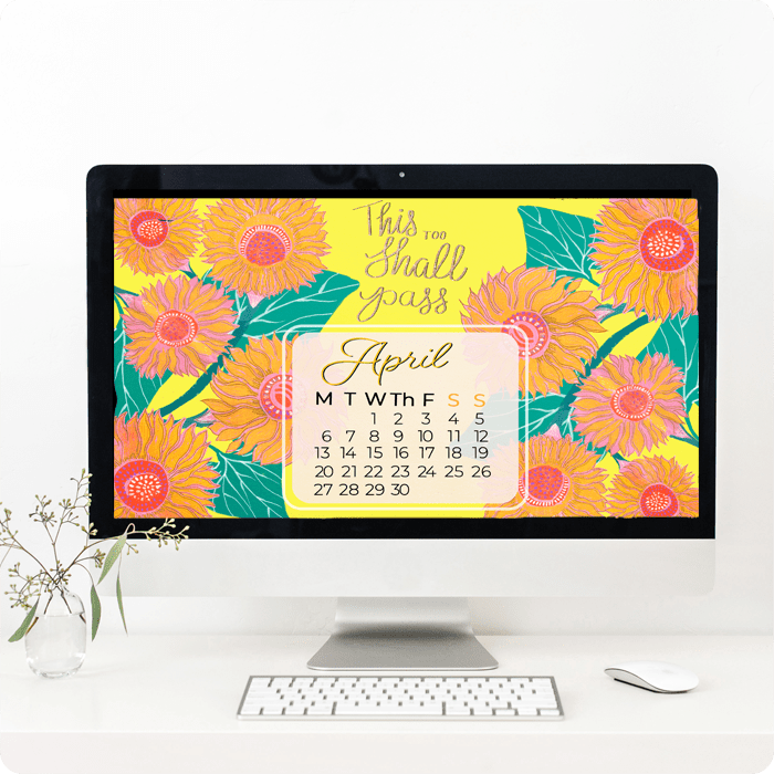Desktop wallpaper with painted sunflowers This too shall pass calendar by Jimena Garcia (LittlCrow)