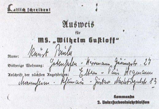 """Пропуск на последний рейс """"Вильгельма Густлоффа"""", выданный Пауле Кнуст."""