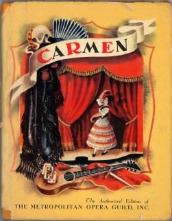 Обложка детского издания оперы Кармен, 1938 г, Нью-йорк.Гроссет & Данлэп (Гильдия Метрополитен-оперы)