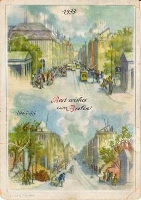 "Berlin-Neuroder Kunstanstalten A-G Berlin: Заполненная почтовая открытка ""1933 Best wishes from Berlin 1945-46 Leipzig Square"" с н/г 1947 поздравлением"