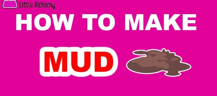 How to Make Mud in Little Alchemy