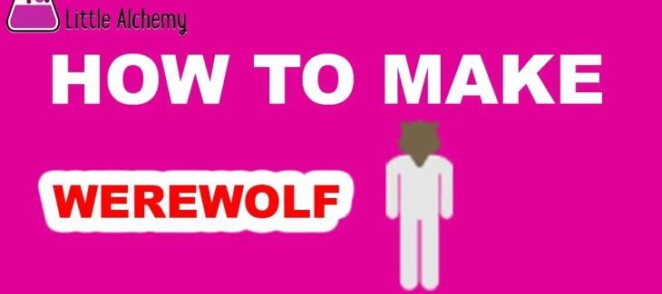 How to Make a Werewolf in Little Alchemy