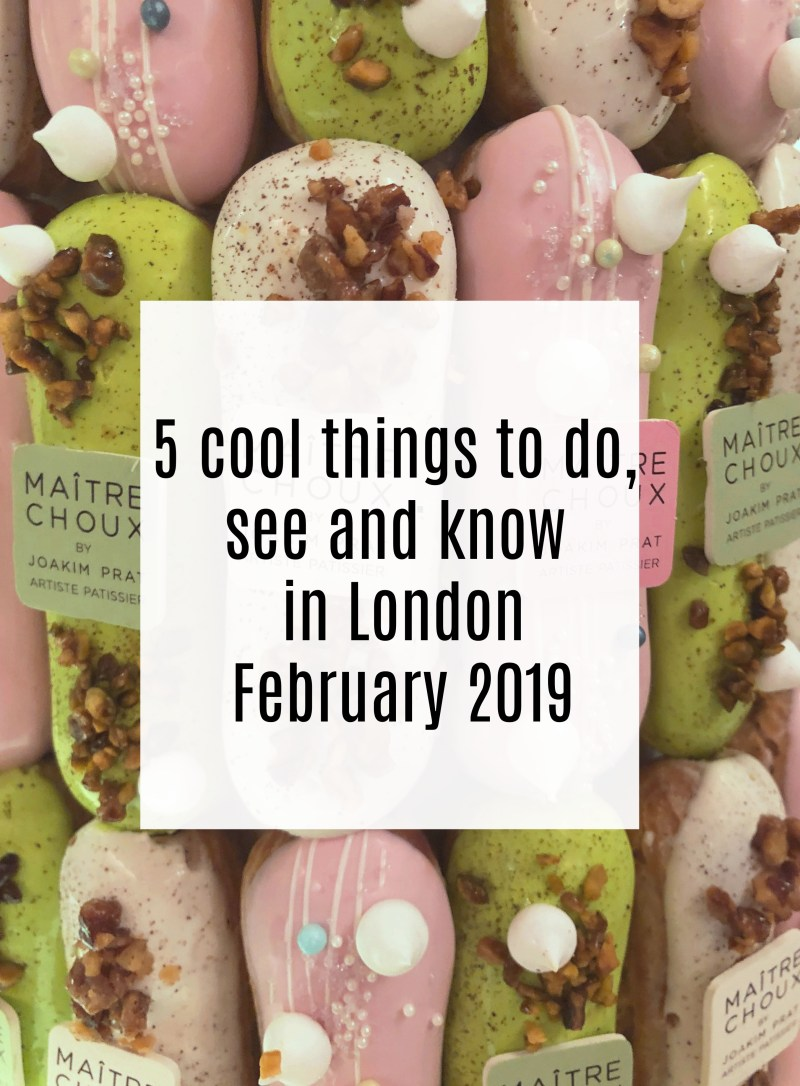 5 cool things to do, see and know in London 2019