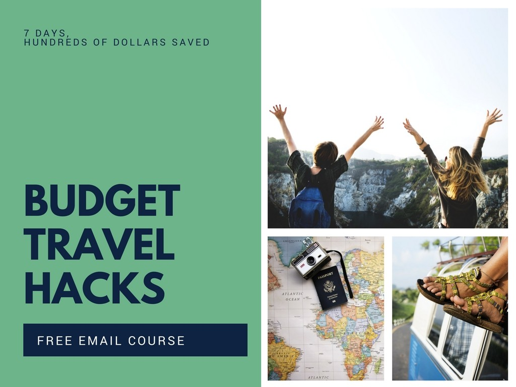 my best budget travel hacks