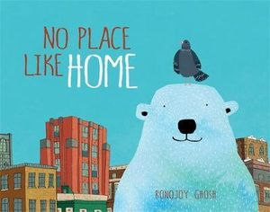 """""""No Place Like Home"""" by Ronojoy Ghosh"""