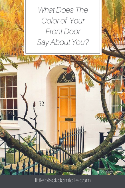 What Does The Color Of Your Front Door Say About You? littleblackdomicile.com