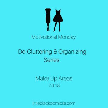 De-Cluttering-Organizing-Series-Motivational-Monday-Makeup-Areas
