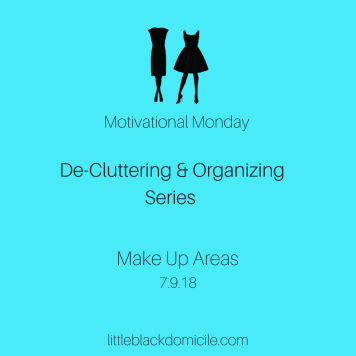 De-Cluttering-Organizing-Series-Motivational-Monday-Makeup-Areas