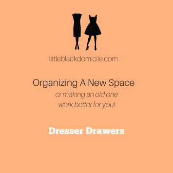 littleblackdomicile-organization-summer-mini-series-dresser-drawers