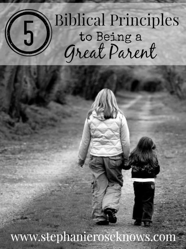 Biblical Principles to Being a Great Parent