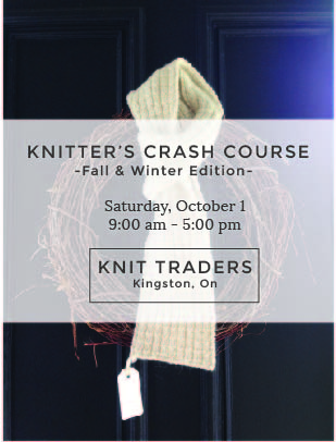 Knitter's Crash Course Knit Traders Kingston