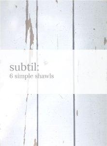 Subtil: 6 simple shawls