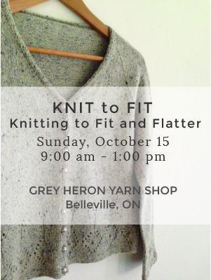 Knit to Fit at Grey Heron Yarn