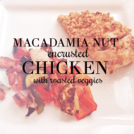 Macadamia Nut encrusted Chicken