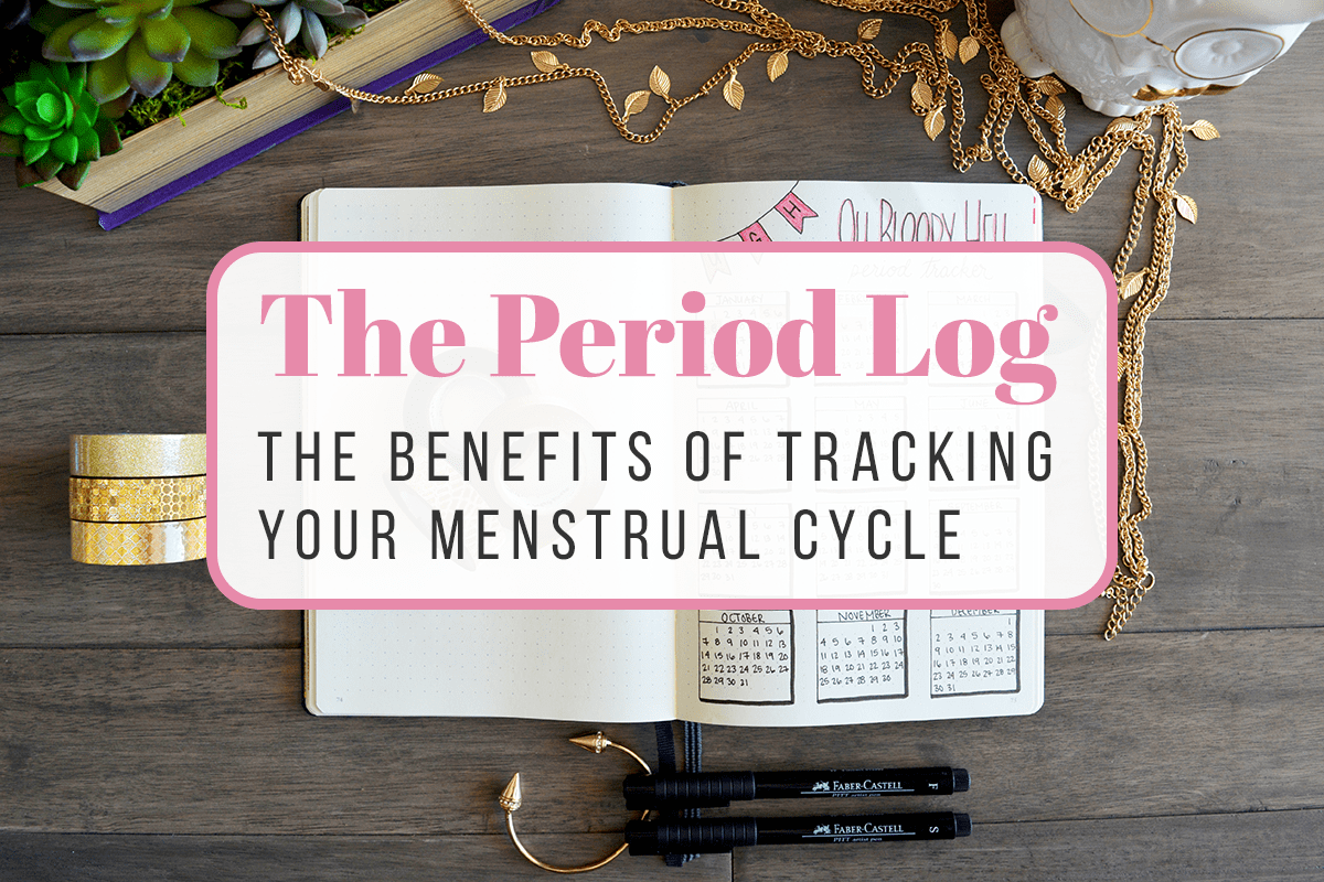 Bullet Journal Period Tracker The Benefits Of Tracking