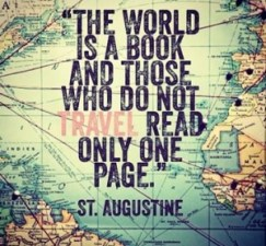 Travel Quote: The World is a book and those who do not travel read only one page