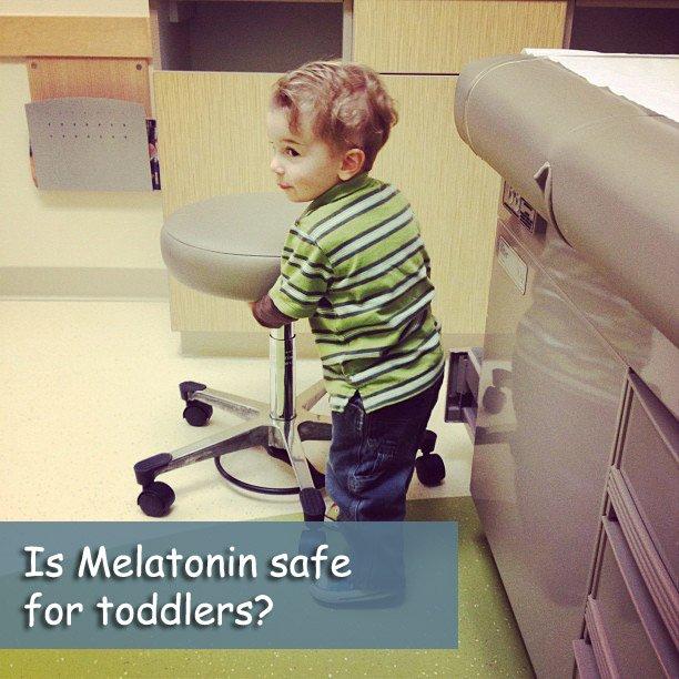 melatonin and toddlers, is melatonin safe for toddlers?, can I give my toddler melatonin? my toddler won't sleep