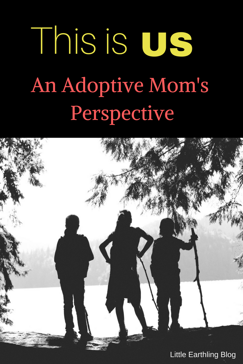 This Is Us {An Adoptive Mom's Perspective}