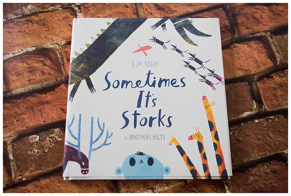 Sometimes It's Storks…and other books we're enjoying