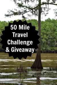 50 Mile Travel Challenge & Giveaway