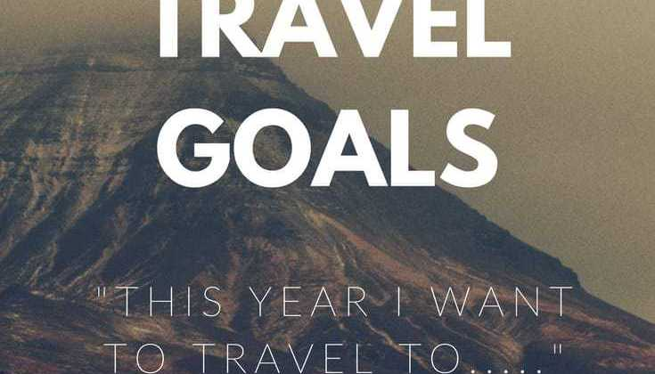 Finish This Sentence – Travel Goals 2017